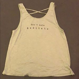 """""""Don't Hate Meditate"""" tank top"""